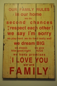 Dave bought me this sign for Christmas and I hung it in our family room. I think (I hope) it describes us well.